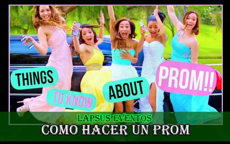 Como hacer un Prom